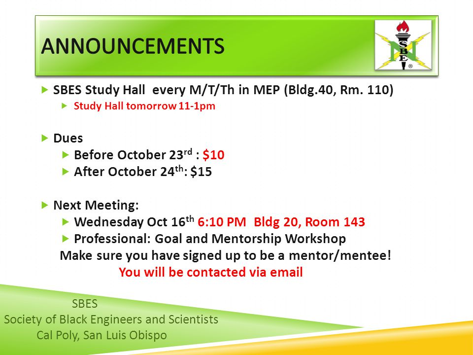 SBES Study Hall every M/T/Th in MEP (Bldg.40, Rm.