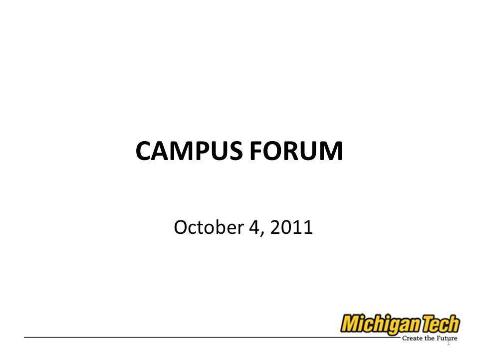 CAMPUS FORUM October 4, 2011 1