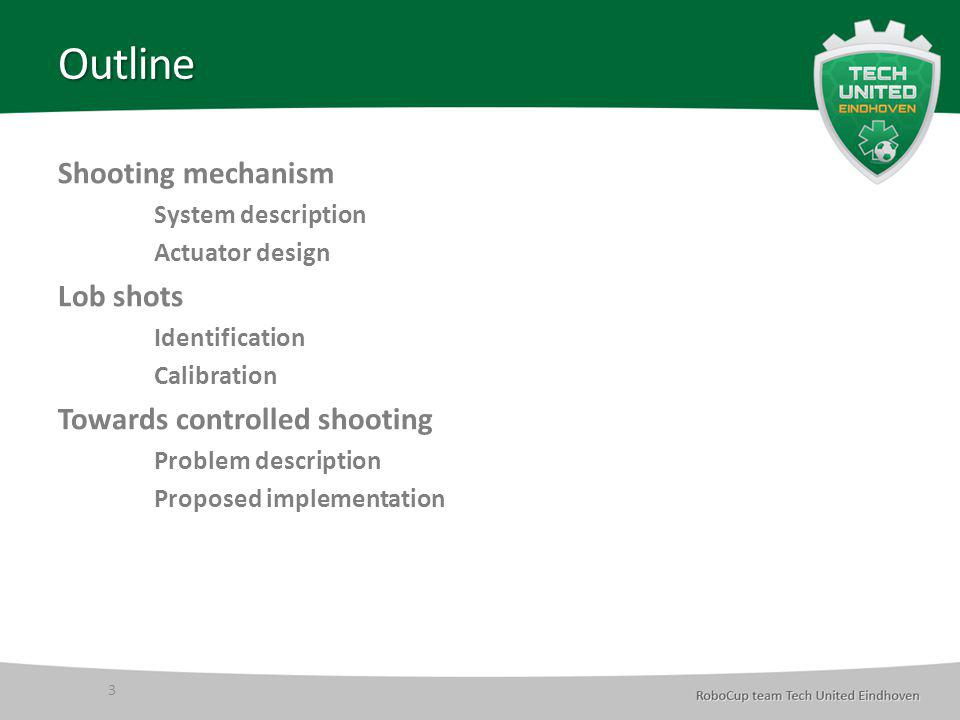 Shooting mechanism 4