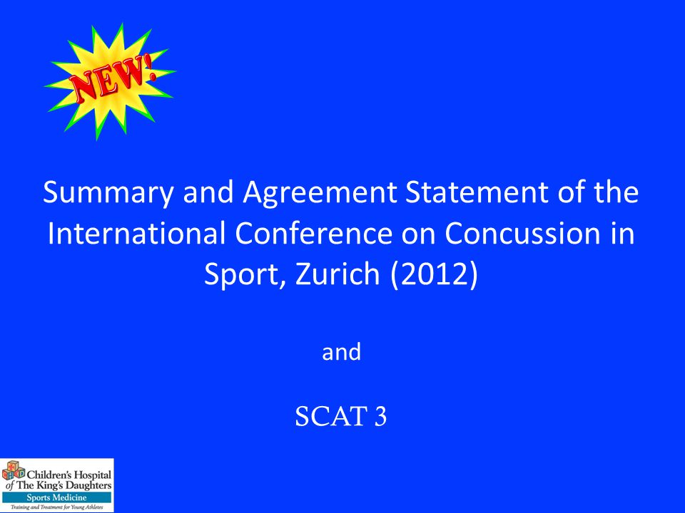 Summary and Agreement Statement of the International Conference on Concussion in Sport, Zurich (2012) and SCAT 3