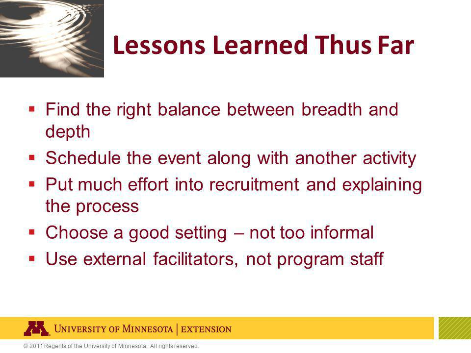 © 2011 Regents of the University of Minnesota. All rights reserved. Q&A and Discussion
