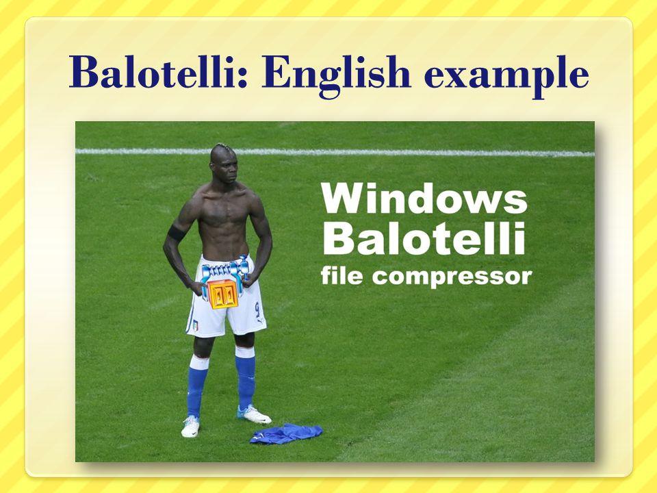 Balotelli: English example