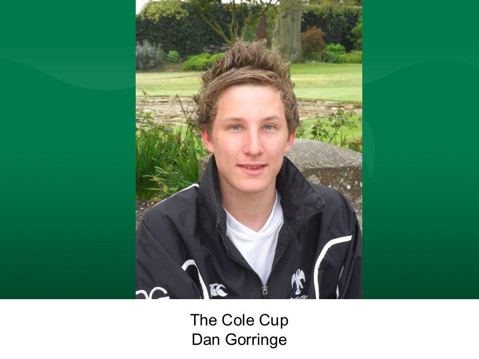 The Cole Cup Dan Gorringe The Cole Cup Dan Gorringe