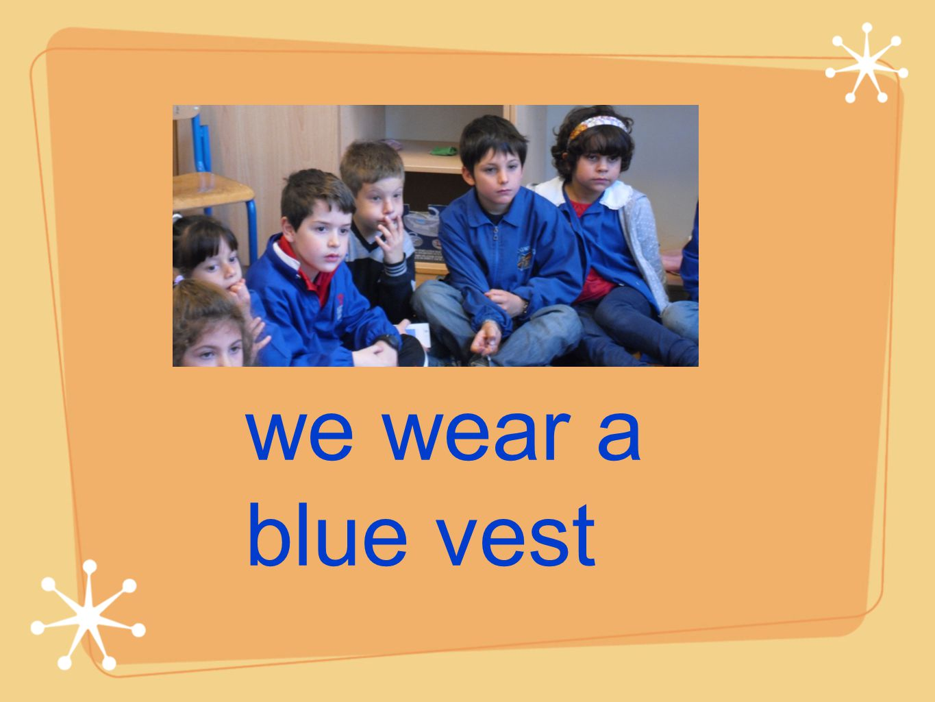 we wear a blue vest