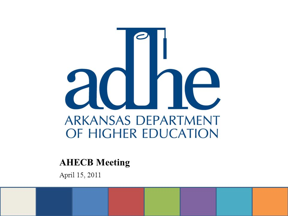 Others Impacting Higher Ed Senate Bill 384 – Act 208 – An Act to Rename Ouachita Technical College to College of the Ouachitas Senate Bill 769 – Act 595 An Act to Authorize Two-Year Colleges to Issue Special License Plates for Fund-raising Purposes Senate Bill 823 – Act 803 – An Act to Promote the Conservation of Energy and Natural Resources in Buildings Owned by Public Agencies and Institutions of Higher Education
