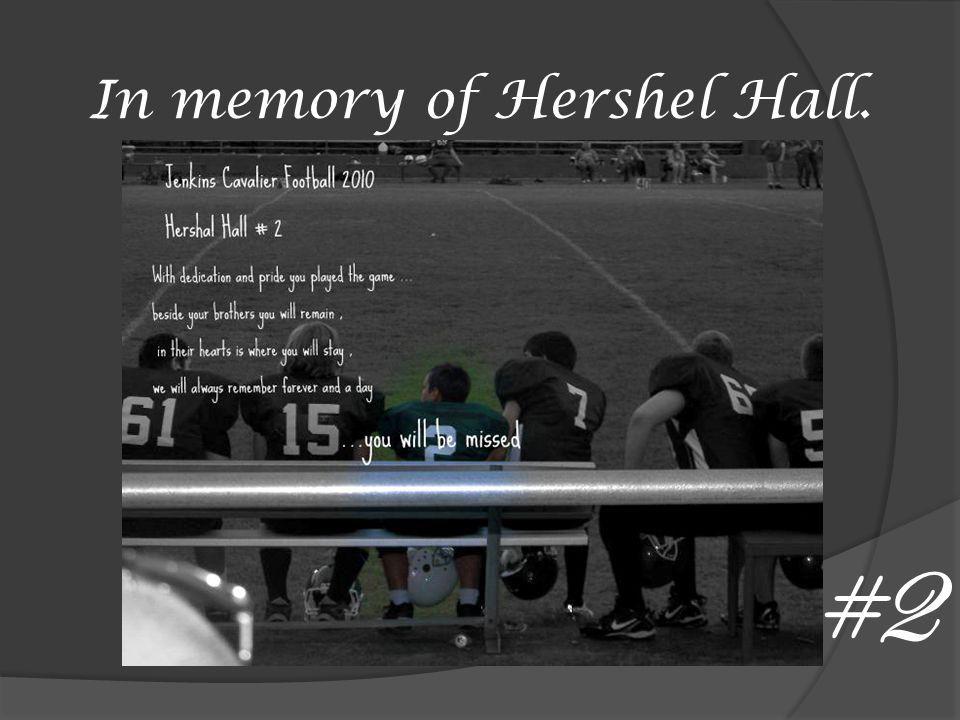 In memory of Hershel Hall. #2