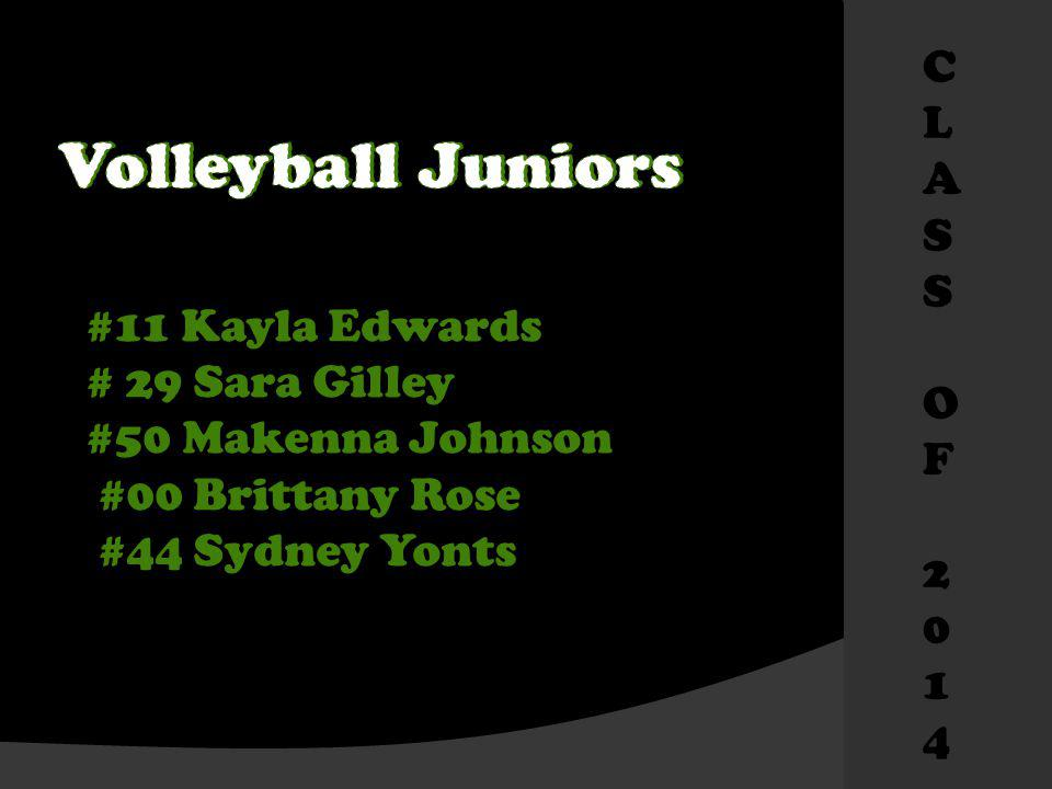 #11 Kayla Edwards # 29 Sara Gilley #50 Makenna Johnson #00 Brittany Rose #44 Sydney Yonts CLASSOF2014CLASSOF2014