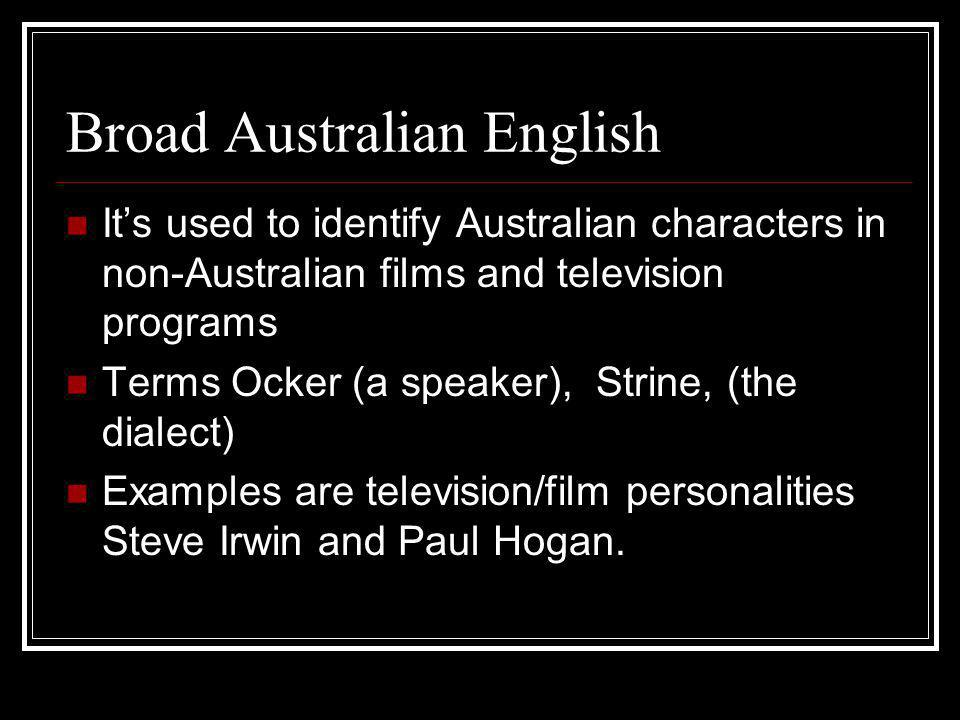 Colloquialisms Diminutives: arvo (afternoon), barbie (barbecue), footy (Australian rules football, rugby union football or rugby league football), doco (documentation), smoko (smoke break).
