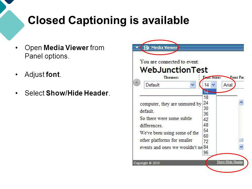 Closed Captioning is available Open Media Viewer from Panel options.