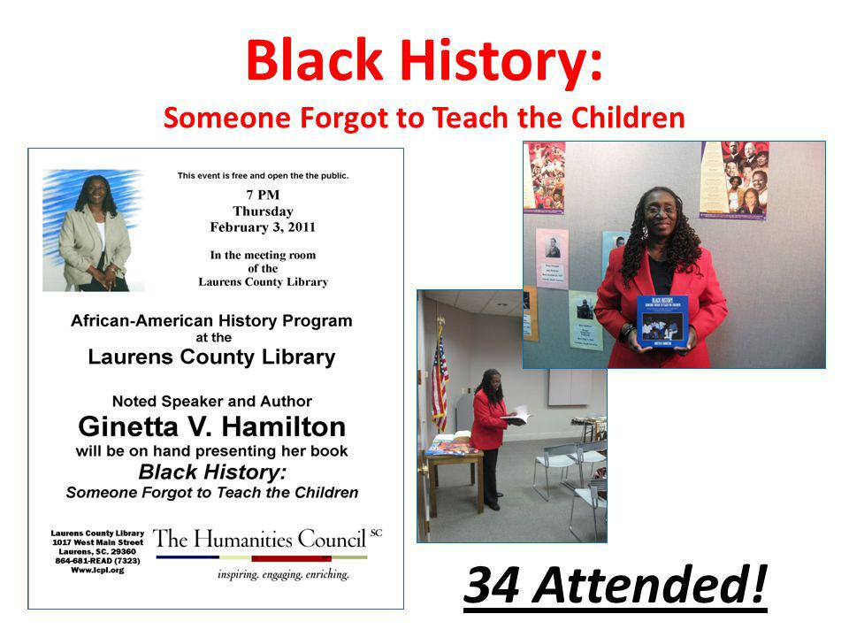 Black History: Someone Forgot to Teach the Children 34 Attended!