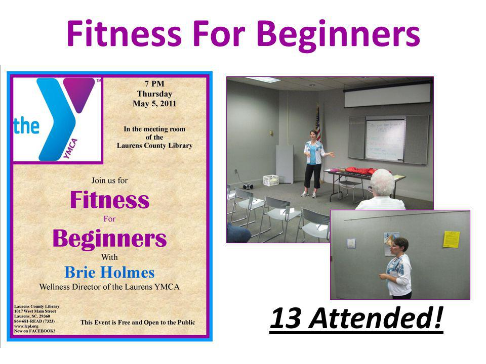 Fitness For Beginners 13 Attended!