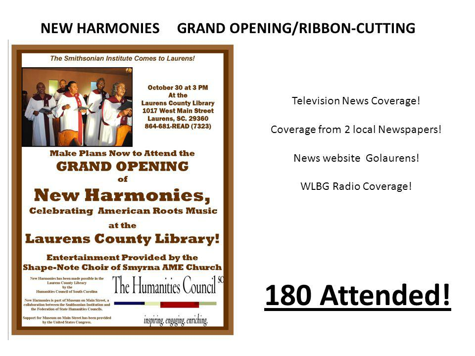 NEW HARMONIES GRAND OPENING/RIBBON-CUTTING 180 Attended.