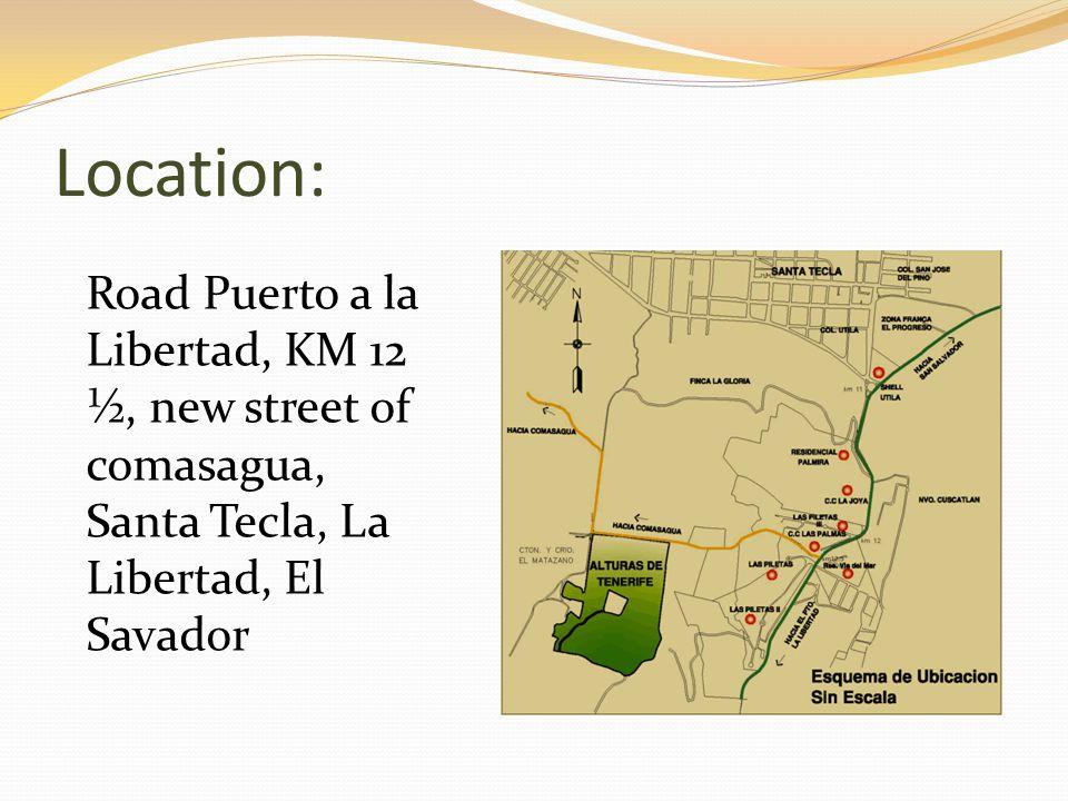 Location: Road Puerto a la Libertad, KM 12 ½, new street of comasagua, Santa Tecla, La Libertad, El Savador