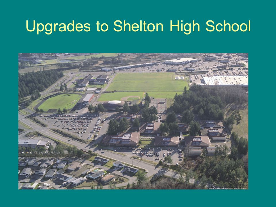 Shelton High School Replace buildings 300, 400, 500, 600 and 700 with 57,000 sq.