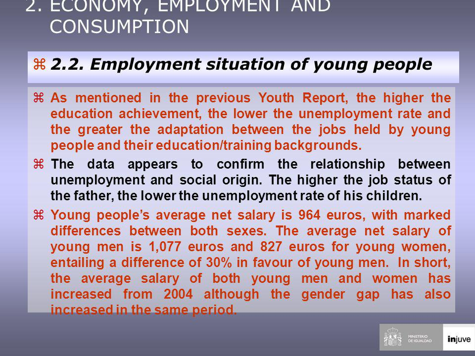 2. ECONOMY, EMPLOYMENT AND CONSUMPTION z2.2.