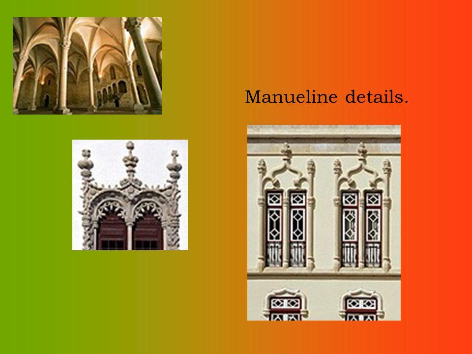Manueline details.