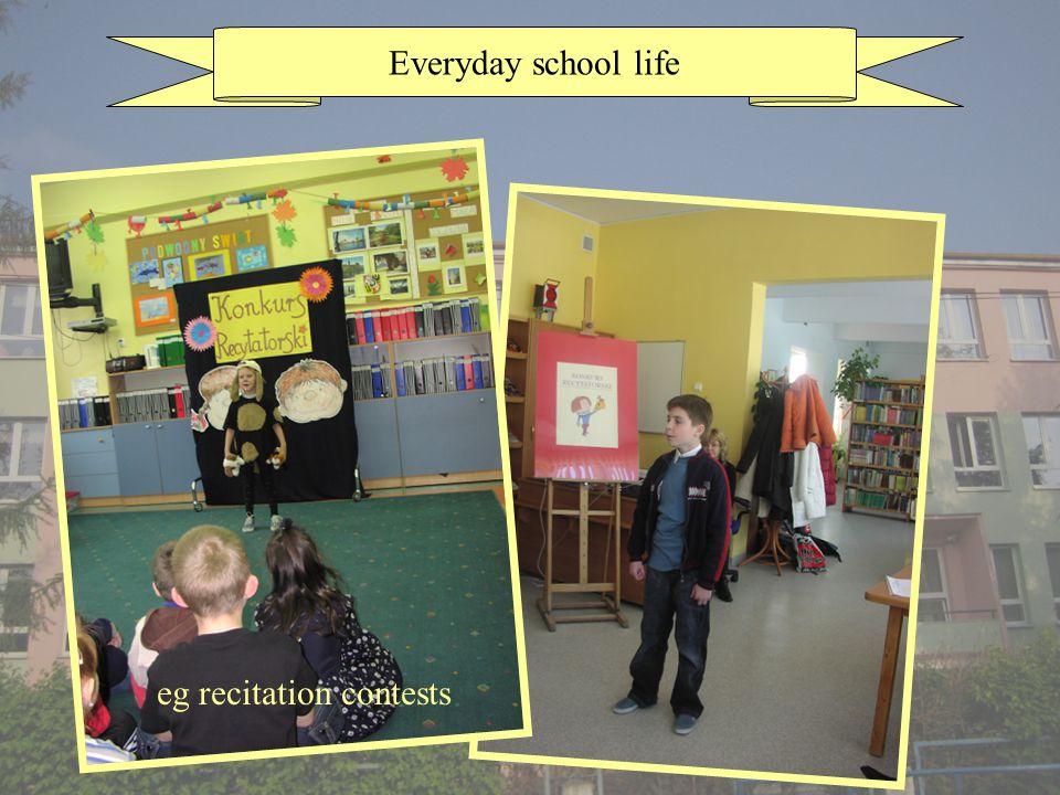 Everyday school life eg recitation contests