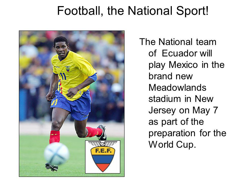 Football, the National Sport.