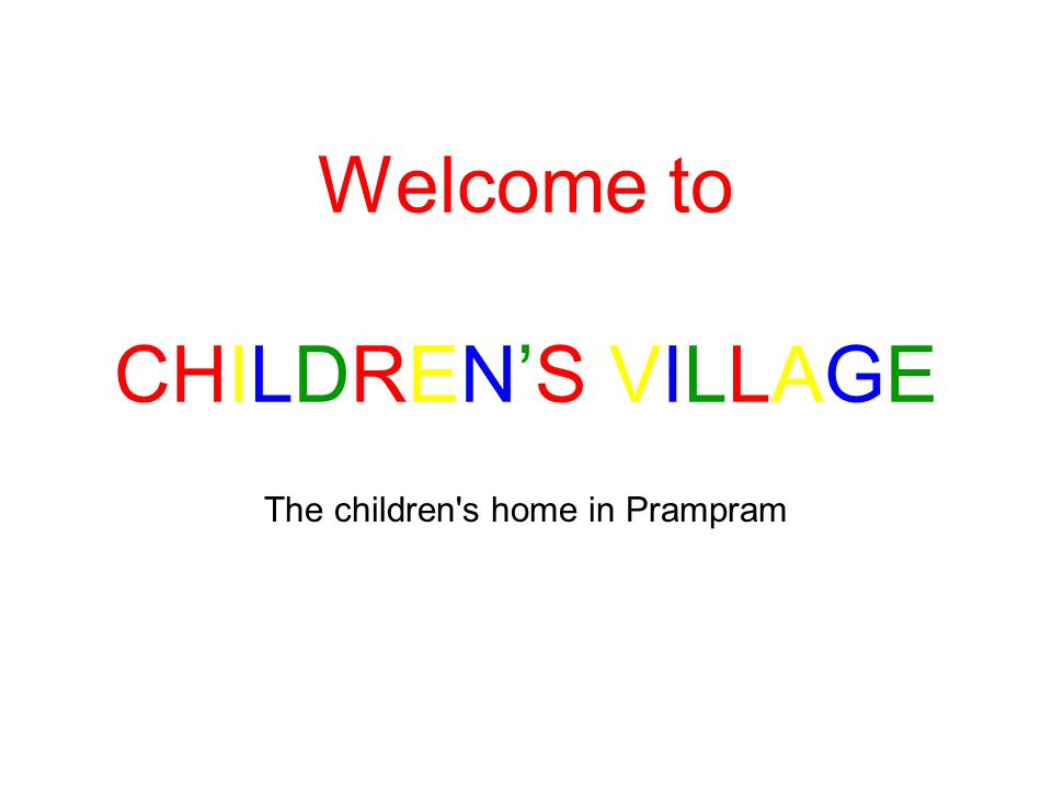 The children s home in Prampram Welcome to CHILDRENS VILLAGE