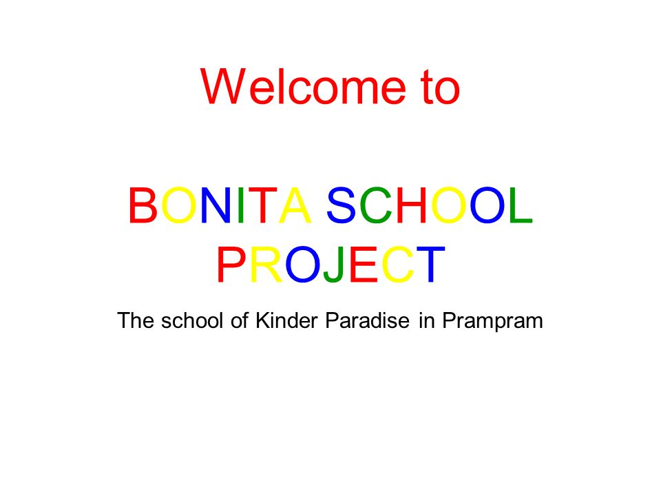 The school of Kinder Paradise in Prampram Welcome to BONITA SCHOOL PROJECT