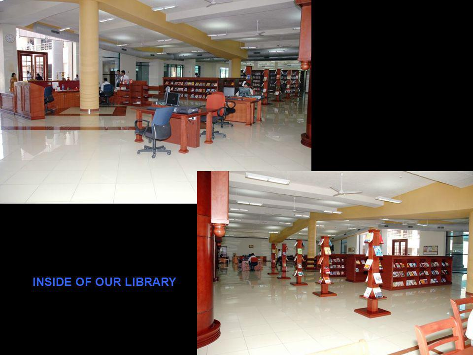 INSIDE OF OUR LIBRARY