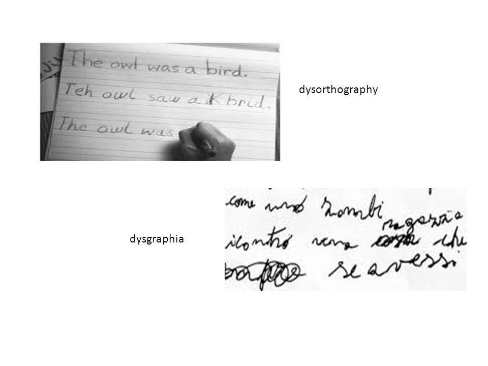 dysgraphia dysorthography