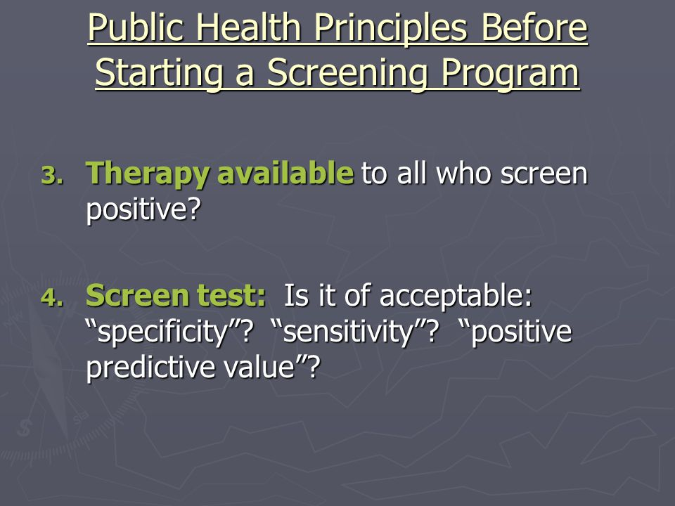 Public Health Principles Before Starting a Screening Program 3.