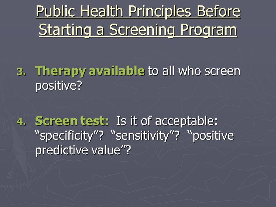 Public Health Principles Before Starting a Screening Program 5.
