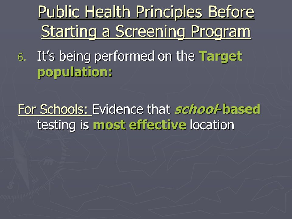 Public Health Principles Before Starting a Screening Program 6.