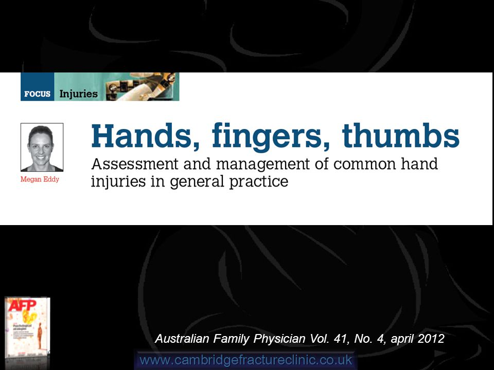 www.cambridgefractureclinic.co.uk Australian Family Physician Vol. 41, No. 4, april 2012