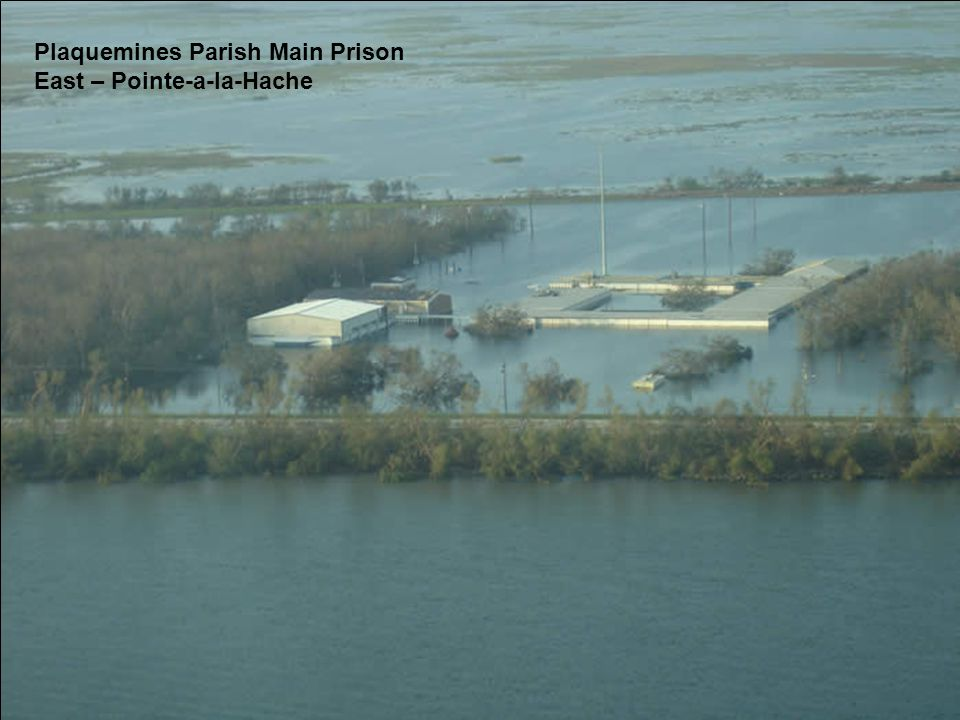 Plaquemines Parish Main Prison East – Pointe-a-la-Hache