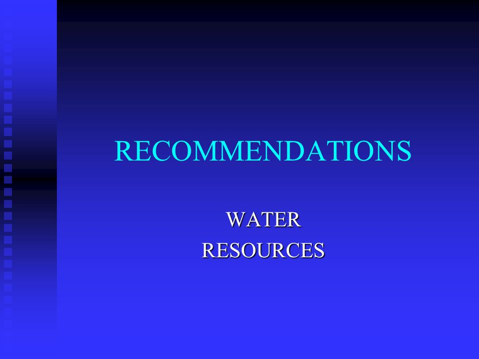RECOMMENDATIONS WATERRESOURCES