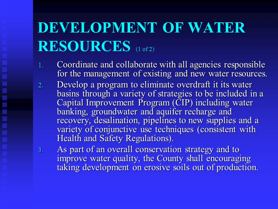 DEVELOPMENT OF WATER RESOURCES (1 of 2) 1.