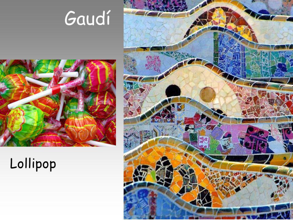 Lollipop Gaudí