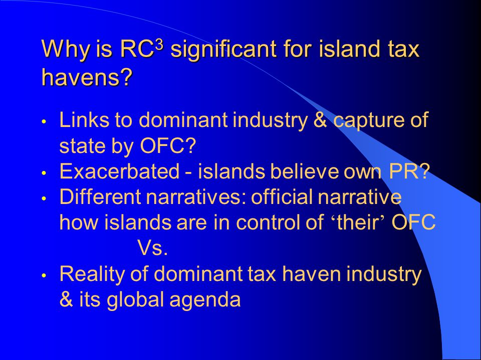 Why is RC 3 significant for island tax havens.