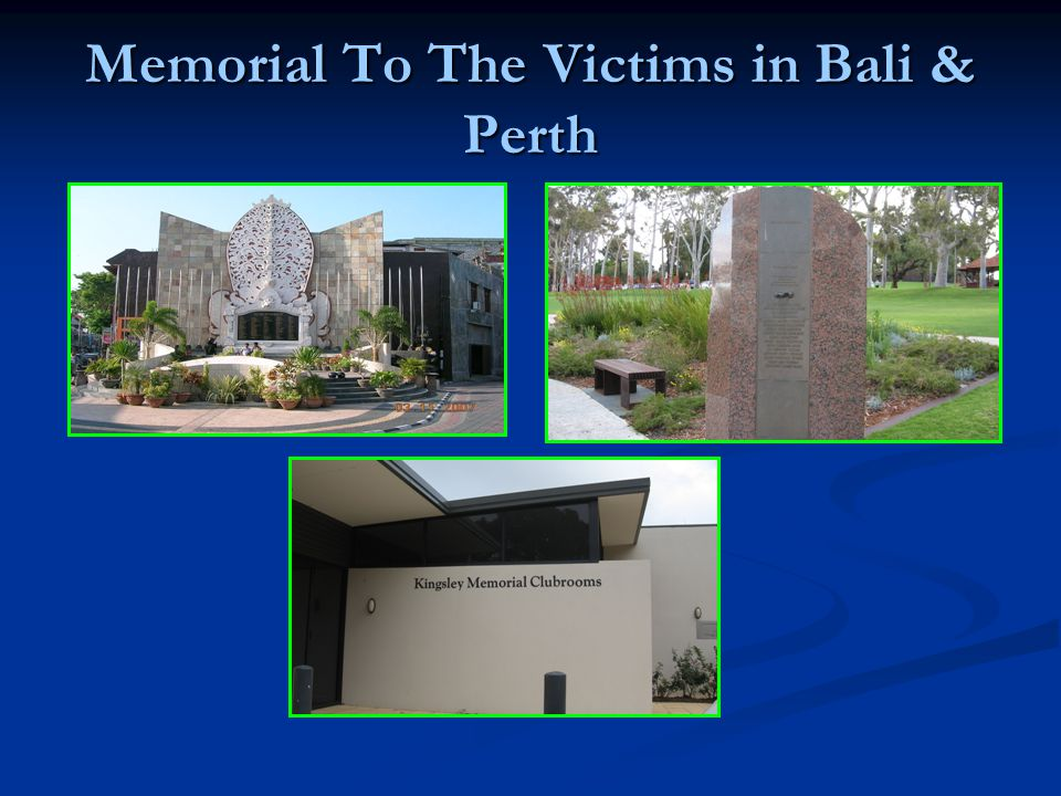 Memorial To The Victims in Bali & Perth