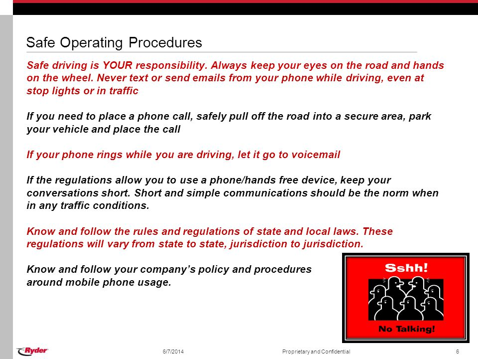 Safe Operating Procedures Safe driving is YOUR responsibility.