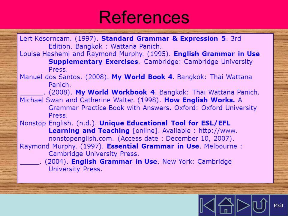 Lert Kesorncam.(1997). Standard Grammar & Expression 5.