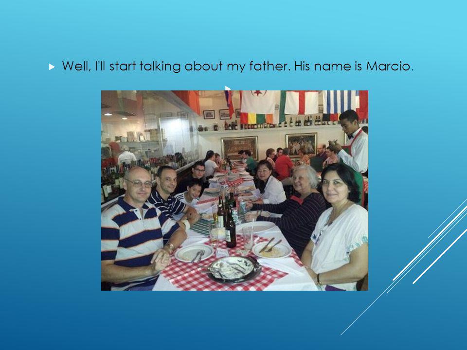 MY DAD, MY LIFE Enrico Uhieda Machado de Campos Integral - Módulo V Prof.: Ana Paula Palumbo