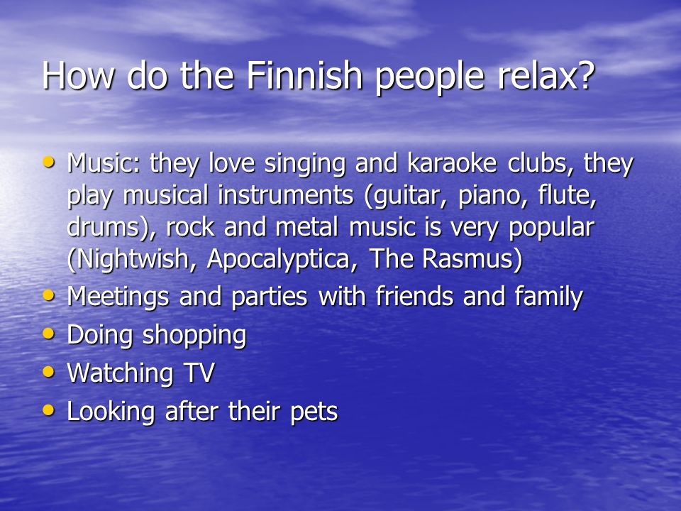 How do the Finnish people relax.