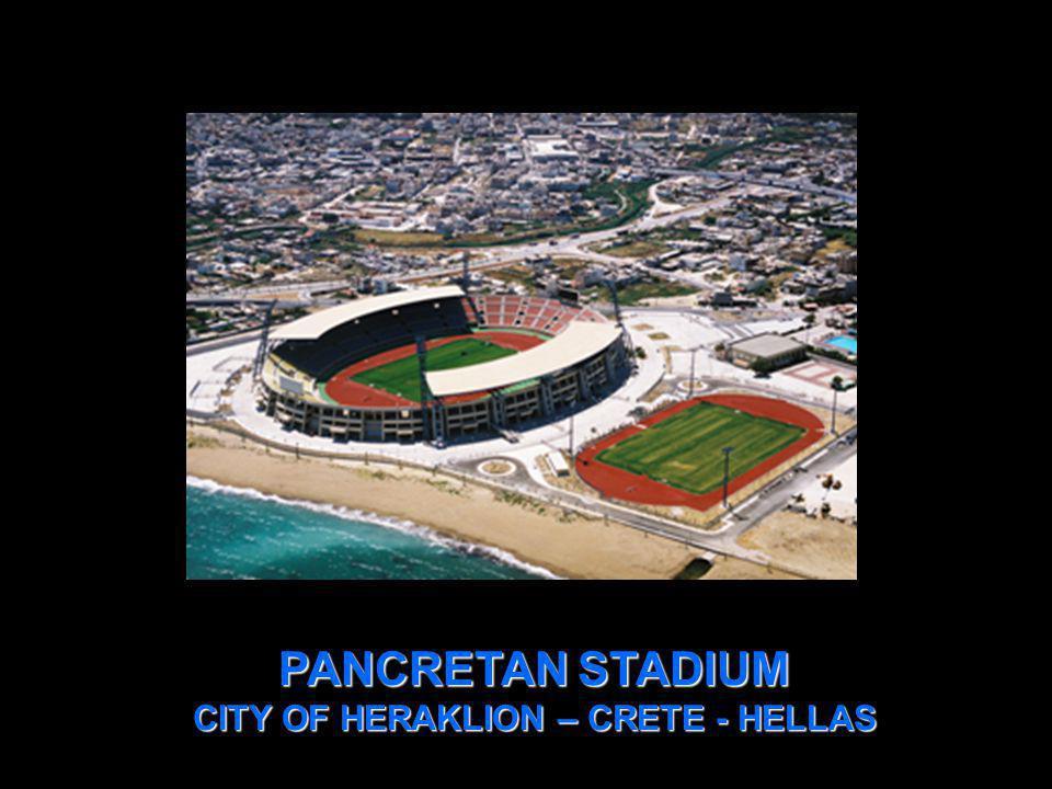 PANCRETAN STADIUM CITY OF HERAKLION – CRETE - HELLAS
