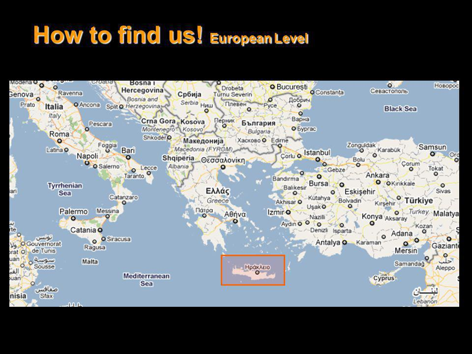 How to find us! European Level