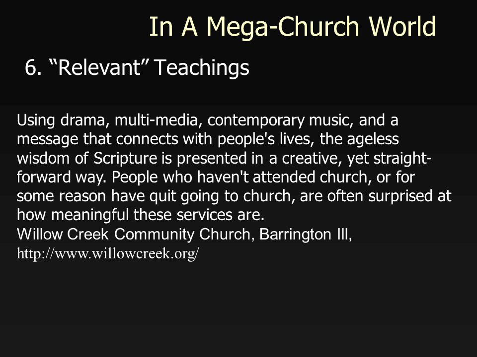 In A Mega-Church World 6.