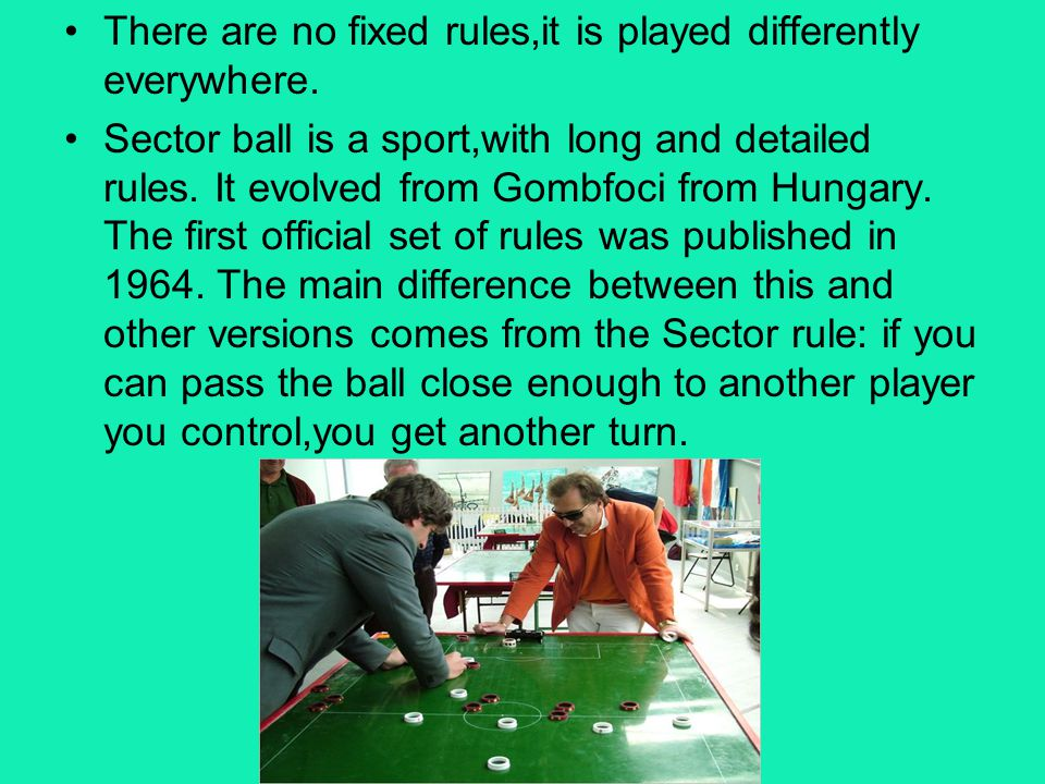 There are no fixed rules,it is played differently everywhere.