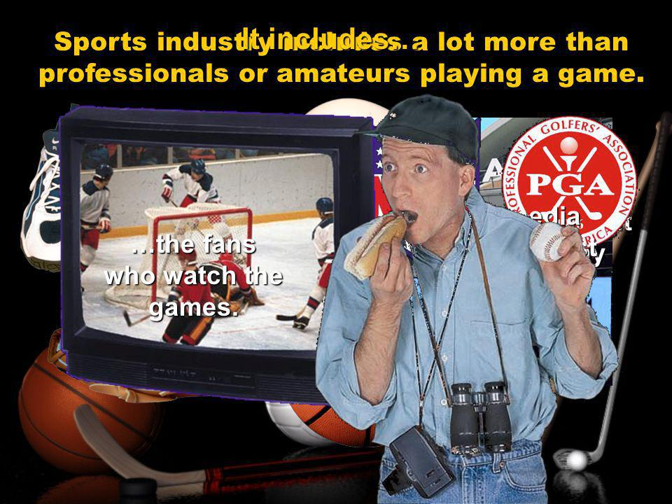 $ponsors Businesses or organizations that pay to associate their names with a sporting event.