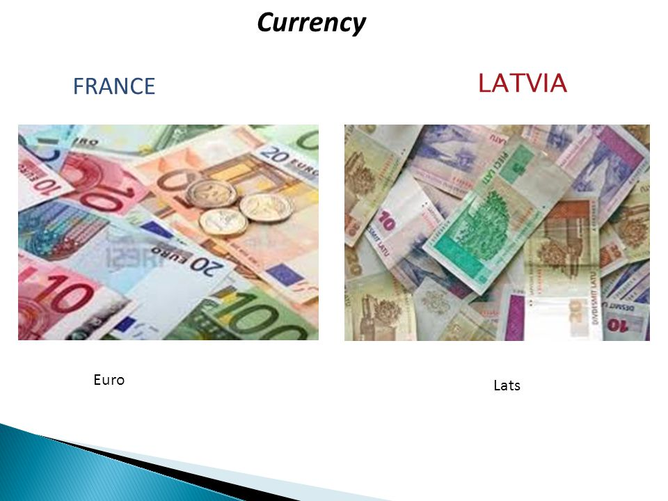 Currency FRANCE LATVIA Euro Lats