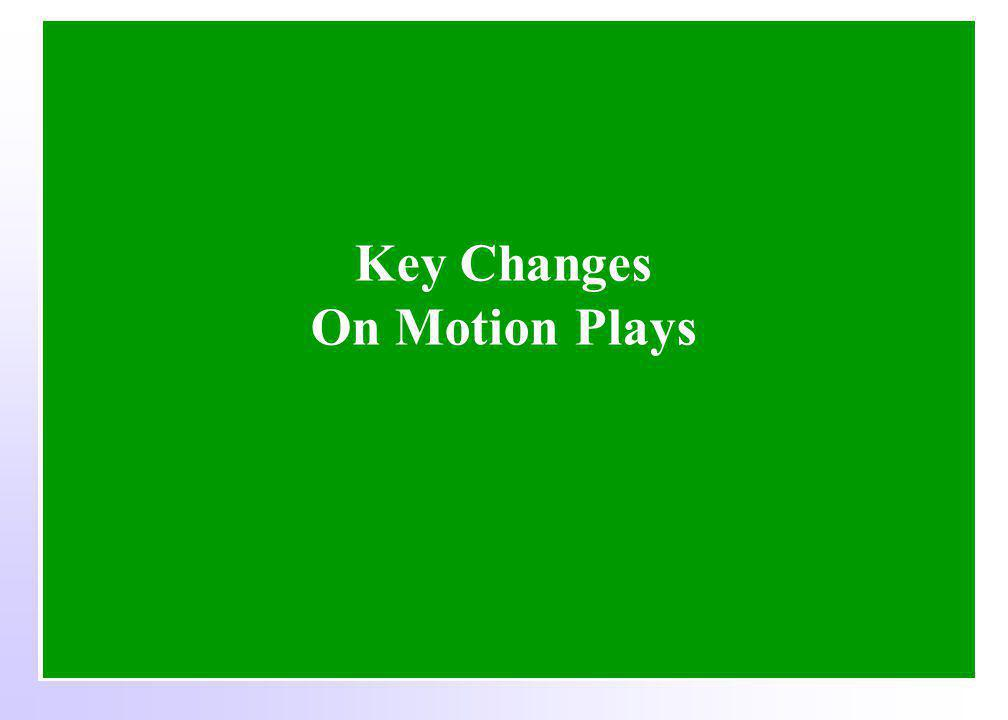 Key Changes On Motion Plays