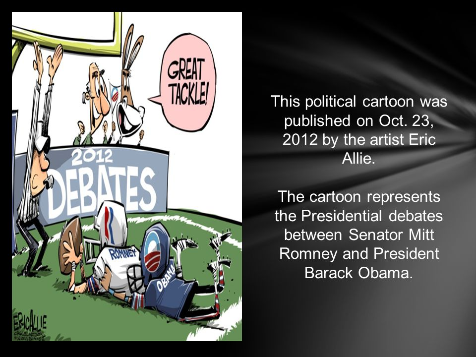 This political cartoon was published on Oct. 23, 2012 by the artist Eric Allie.