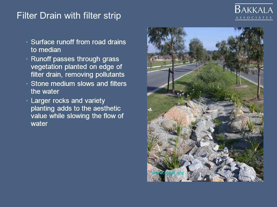 Surface runoff from road drains to median Runoff passes through grass vegetation planted on edge of filter drain, removing pollutants Stone medium slo