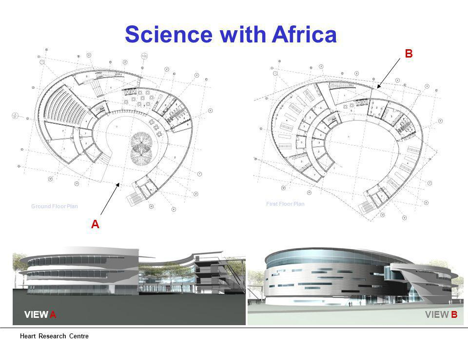 Science with Africa Heart Research Centre Ground Floor Plan First Floor Plan A B VIEW BVIEW A